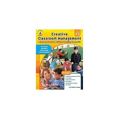Carson-Dellosa Publishing Creative Classroom Management, Grades K-2 Workbook By Lockett, Sharon, Kindergarten - Grade 2 [eBook]