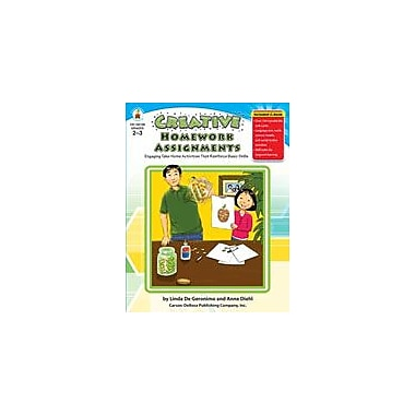 Carson-Dellosa Publishing Creative Homework Assignments, Grades 2-3 Workbook By De Capua, Sarah, Grade 2 - Grade 3 [eBook]