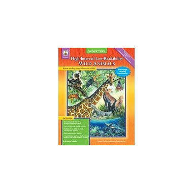 Carson-Dellosa Publishing High-Interest/Low-Readability Nonfiction: Wild Animals Workbook By Wheeler, Kathryn, Grade 4 [eBook]