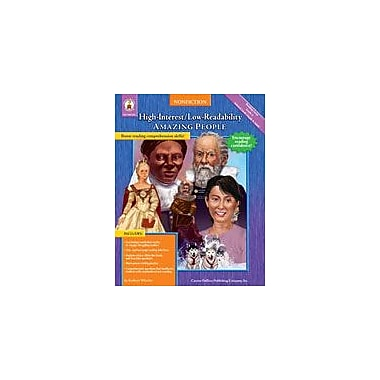 Carson-Dellosa Publishing High-Interest/Low-Readability Nonfiction: Amazing People Workbook, Grade 4 [eBook]