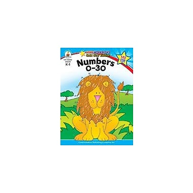 Carson-Dellosa Publishing Numbers 0-30, Grades K - 1 Workbook, Kindergarten - Grade 1 [eBook]
