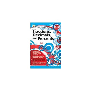 Carson-Dellosa Publishing Fractions, Decimals, And Percents, Grades 3 - 5 Workbook, Grade 3 - Grade 5 [eBook]