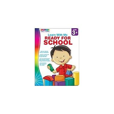 Carson-Dellosa Publishing Spectrum Early Years Learn With Me: Ready For School Workbook, Preschool - Kindergarten [eBook]
