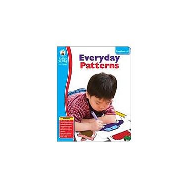 Carson-Dellosa Publishing Everyday Patterns Workbook, Preschool - Kindergarten [eBook]