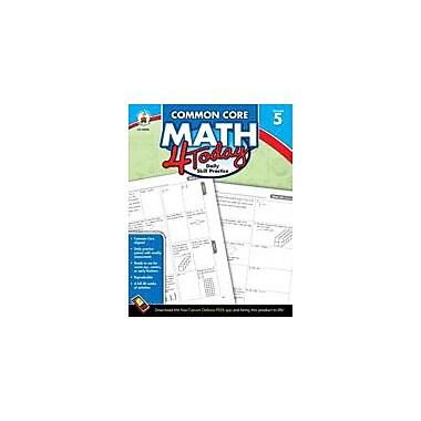 Carson-Dellosa Publishing Common Core Math 4 Today, Grade 5 Workbook By Mccarthy, Erin, Grade 5 [eBook]