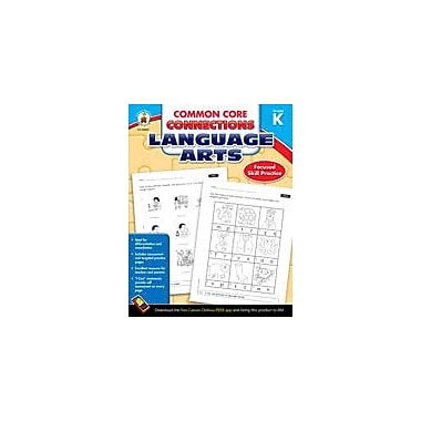 Carson-Dellosa Publishing Common Core Connections Language Arts: Kindergarten Workbook, Kindergarten [eBook]