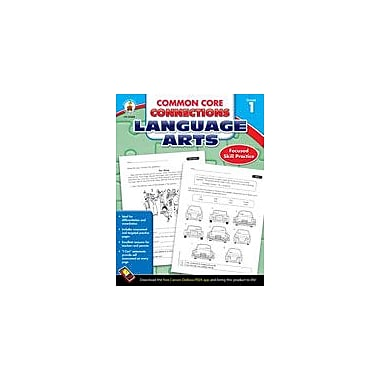 Carson-Dellosa Publishing Common Core Connections Language Arts: Grade 1 Workbook [eBook]