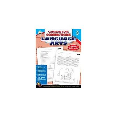 Carson-Dellosa Publishing Common Core Connections Language Arts: Grade 3 Workbook [eBook]