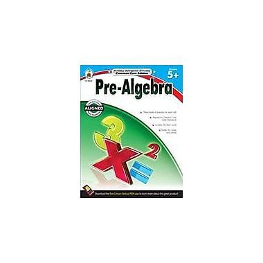 Carson-Dellosa Publishing Pre-Algebra, Grades 5 - 12 Workbook, Grade 5 - Grade 12 [eBook]