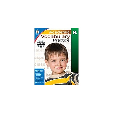 Carson-Dellosa Publishing Academic Vocabulary Practice, Kindergarten Workbook, Kindergarten [eBook]