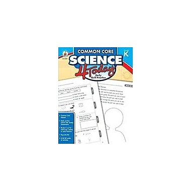 Carson-Dellosa Publishing Common Core Science 4 Today, Grade K Workbook By Stith, Jennifer B., Kindergarten [eBook]