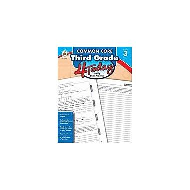 Carson-Dellosa Publishing Common Core Third Grade 4 Today, Grade 3 Workbook [eBook]