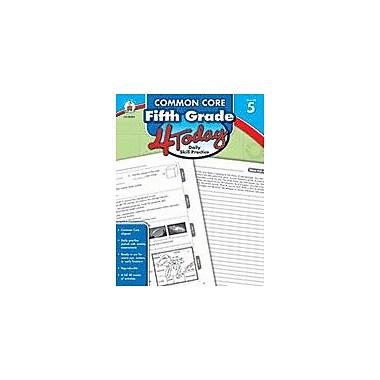 Carson-Dellosa Publishing Common Core Fifth Grade 4 Today, Grade 5 Workbook [eBook]