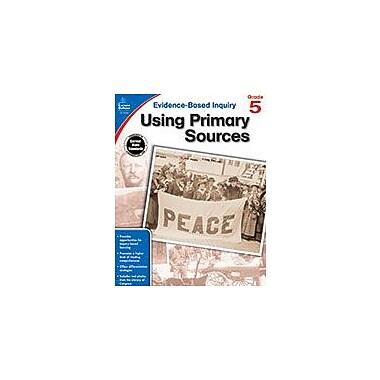 Carson-Dellosa Publishing Using Primary Sources, Grade 5 Workbook By Biddle, Kristina, Grade 5 [eBook]
