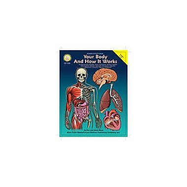 Carson-Dellosa Publishing Your Body And How It Works By Mark Twain Media Workbook By Ward, Pat, Grade 5 - Grade 9 [eBook]