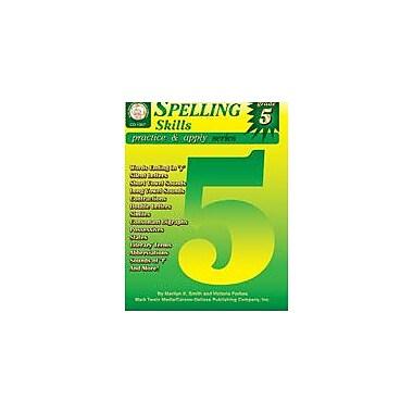 Carson-Dellosa Publishing Spelling Skills: Grade 5 By Mark Twain Media Workbook By Smith, M.Div., Thomas, Grade 5 [eBook]