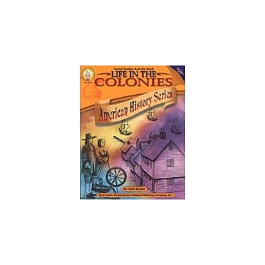 Carson-Dellosa Publishing Life In The Colonies By Mark Twain Media Workbook By Barden, Cindy, Grade 4 - Grade 7 [eBook]