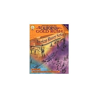 Carson-Dellosa Publishing The California Gold Rush By Mark Twain Media Workbook By Barden, Cindy, Grade 4 - Grade 7 [eBook]