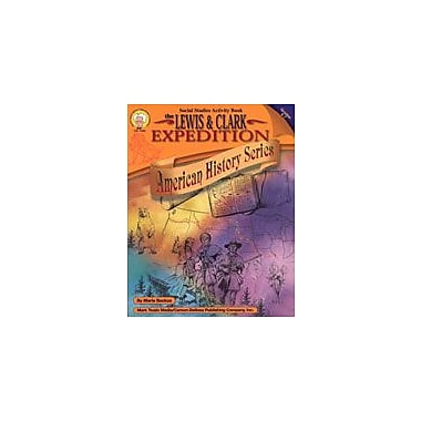 Carson-Dellosa Publishing The Lewis And Clark Expedition By Mark Twain Media Workbook, Grade 4 - Grade 7 [eBook]