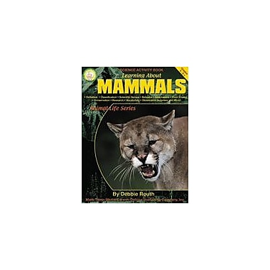 Carson-Dellosa Publishing Learning About Mammals By Mark Twain Media Workbook By Routh, Debbie, Grade 4 - Grade 8 [eBook]