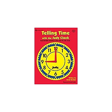 Carson-Dellosa Publishing Telling Time With The Judya Clock, Grades K - 3 Workbook, Kindergarten - Grade 3 [eBook]