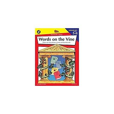 Carson-Dellosa Publishing Words On The Vine, Grades 5 - 8 Workbook By Claudia Vurnakes, Grade 5 - Grade 8 [eBook]