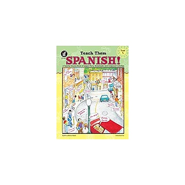 Carson-Dellosa Publishing Teach Them Spanish!, Grade 5 Workbook By Winnie Waltzer-Hackett, Grade 5 [eBook]