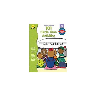 Carson-Dellosa Publishing 101 Circle Time Activities, PK-K Workbook By Bittinger, Gayle, Preschool - Kindergarten [eBook]