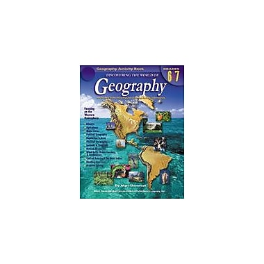 Carson-Dellosa Publishing Discovering The World Of Geography: Grades 6-7 By Mark Twain Media Workbook, Grade 6 - Grade 7 [eBook]
