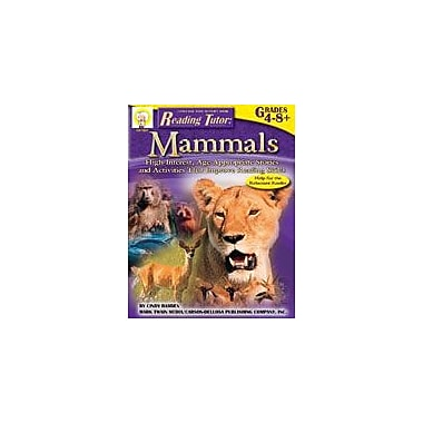 Carson-Dellosa Publishing Reading Tutor: Mammals By Mark Twain Media Workbook By Barden, Bierling, Grade 4 - Grade 8 [eBook]