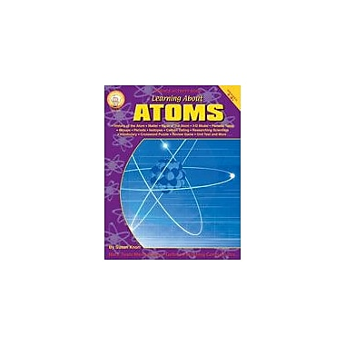 Carson-Dellosa Publishing Learning About Atoms By Mark Twain Media Workbook By Knorr, Susan, Grade 4 - Grade 8 [eBook]