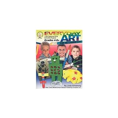 Carson-Dellosa Publishing Everyday Art For The Classroom Teacher By Mark Twain Media Workbook, Grade 4 - Grade 9 [eBook]