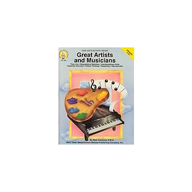 Carson-Dellosa Publishing Great Artists And Musicians By Mark Twain Media Workbook By Ammons, Mark, Grade 5 - Grade 9 [eBook]