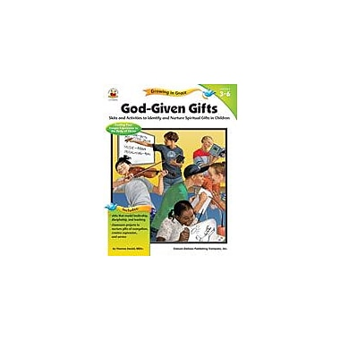 Carson-Dellosa Publishing God-Given Gifts Workbook By Ewald, Thomas, Grade 3 - Grade 6 [eBook]