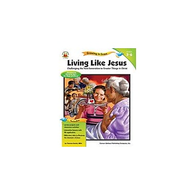 Carson-Dellosa Publishing Living Like Jesus Workbook By Ewald, Thomas, Grade 3 - Grade 6 [eBook]