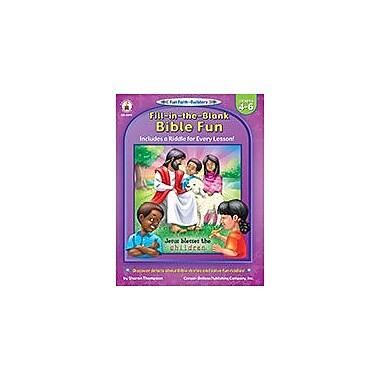 Carson-Dellosa Publishing Fill-In-The-Blank Bible Fun, Grades 4 - 6 Workbook, Grade 4 - Grade 6 [eBook]