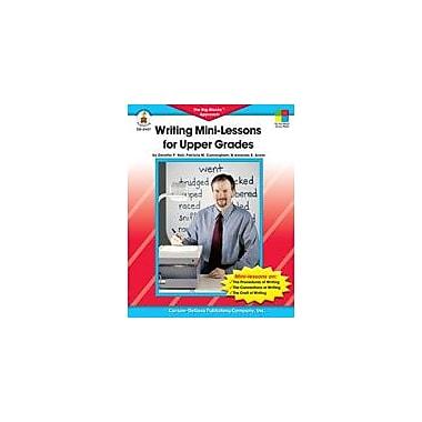 Carson-Dellosa Publishing Writing Mini-Lessons, Grades 4-6 Workbook By Arens, Amanda, Grade 4 - Grade 6 [eBook]