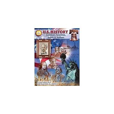 Carson-Dellosa Publishing U.S. History: Inventors, Artists, Authors By Mark Twain Media Workbook, Grade 6 - Grade 12 [eBook]