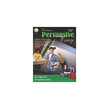 Carson-Dellosa Publishing Writing A Persuasive Essay By Mark Twain Media Workbook By Myers, R.E., Grade 5 - Grade 9 [eBook]