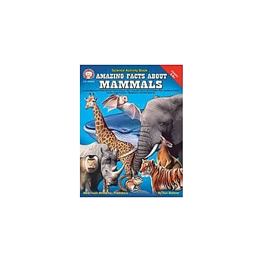Carson-Dellosa Publishing Amazing Facts About Mammals By Mark Twain Media Workbook By Blattmer, Don, Grade 5 - Grade 9 [eBook]
