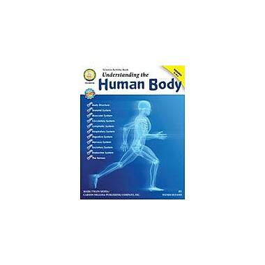 Carson-Dellosa Publishing Understanding The Human Body By Mark Twain Media Workbook By Silvano, Grade 5 - Grade 12 [eBook]