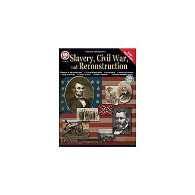 Carson-Dellosa Publishing Slavery, Civil War, And Reconstruction By Mark Twain Media Workbook, Grade 5 - Grade 12 [eBook]