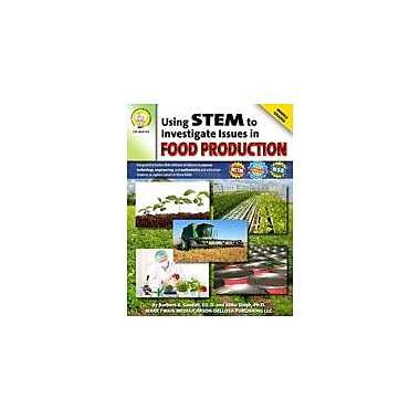 Carson-Dellosa Publishing Using STEM To Investigate Issues In Food Production By Mark Twain Media Workbook [eBook]
