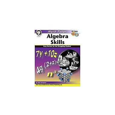 Carson-Dellosa Publishing Math Tutor: Algebra By Mark Twain Media Workbook By Torrance, Hal, Grade 6 - Grade 12 [eBook]