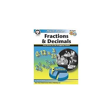 Carson-Dellosa Publishing Math Tutor: Fractions And Decimals By Mark Twain Media Workbook, Grade 4 - Grade 12 [eBook]