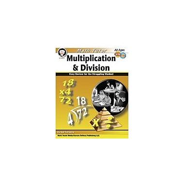 Carson-Dellosa Publishing Math Tutor: Multiplication And Division By Mark Twain Media Workbook, Grade 4 - Grade 12 [eBook]