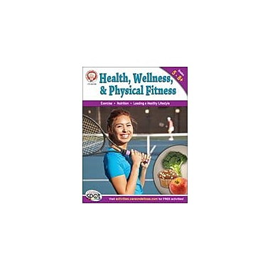 Carson-Dellosa Publishing Health, Wellness, And Physical Fitness By Mark Twain Media Workbook, Grade 5 - Grade 8 [eBook]
