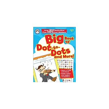 Carson-Dellosa Publishing Big Book Of Dot-To-Dots And More! Workbook, Preschool - Grade 1 [eBook]
