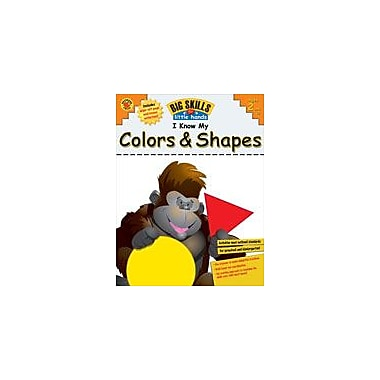 Carson-Dellosa Publishing I Know My Colors And Shapes! (Volume 1) Workbook By Brighter Child, Preschool - Kindergarten [eBook]