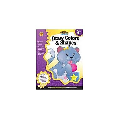 Carson-Dellosa Publishing Draw Colors And Shapes Workbook, Preschool - Kindergarten [eBook]